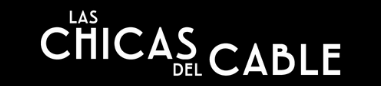 Las Chicas del Cable | Cable Girls Logo